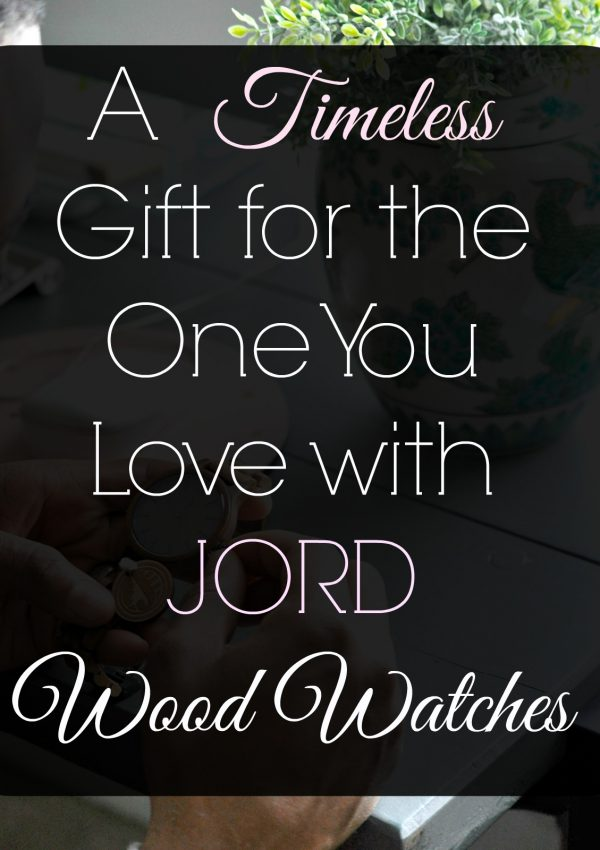 A Timeless Gift for the One you Love with Jord Wood Watches