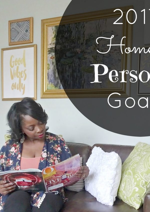 2017 Home & Personal Goals