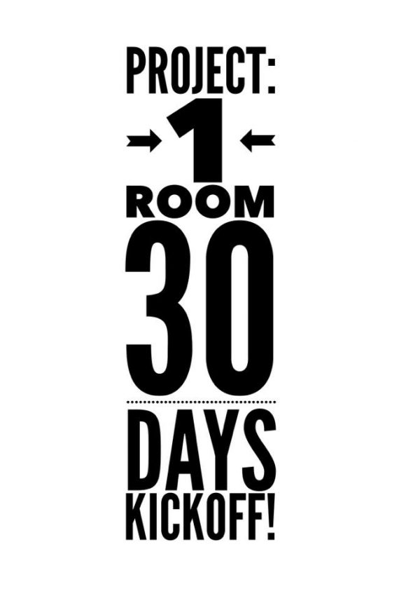 Project: 1 Room 30 Days Kick Off