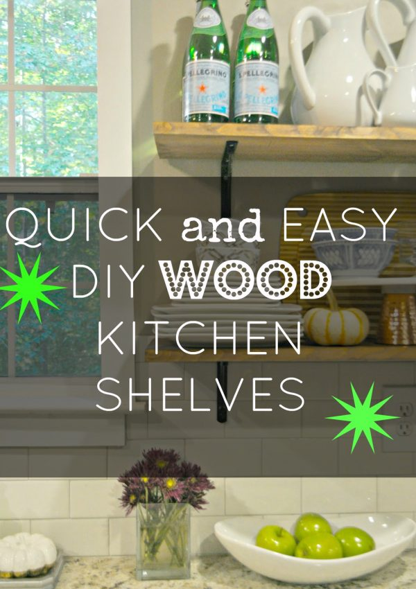 Quick and Easy DIY Wood Stained Shelves for the Kitchen